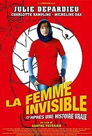 La femme invisible (d'après une histoire vraie) Poster