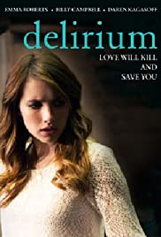 Delirium(2014) Poster - Movie Forum, Cast, Reviews