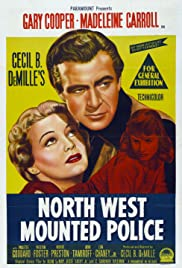 North West Mounted Police (1940) Poster - Movie Forum, Cast, Reviews