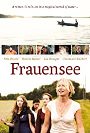 Frauensee (2012) Poster - Movie Forum, Cast, Reviews