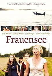 Frauensee(2012) Poster - Movie Forum, Cast, Reviews