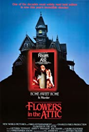 Flowers in the Attic (1987) Poster - Movie Forum, Cast, Reviews