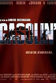Gasolin'(2006) Poster - Movie Forum, Cast, Reviews