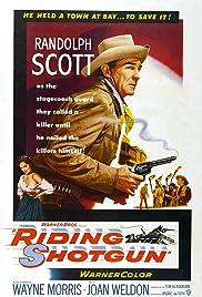 Riding Shotgun(1954) Poster - Movie Forum, Cast, Reviews