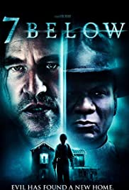 7 Below (2012) Poster - Movie Forum, Cast, Reviews