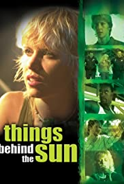 Things Behind the Sun (2001) Poster - Movie Forum, Cast, Reviews