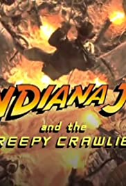 Indiana Jones and the Creepy Crawlies Poster