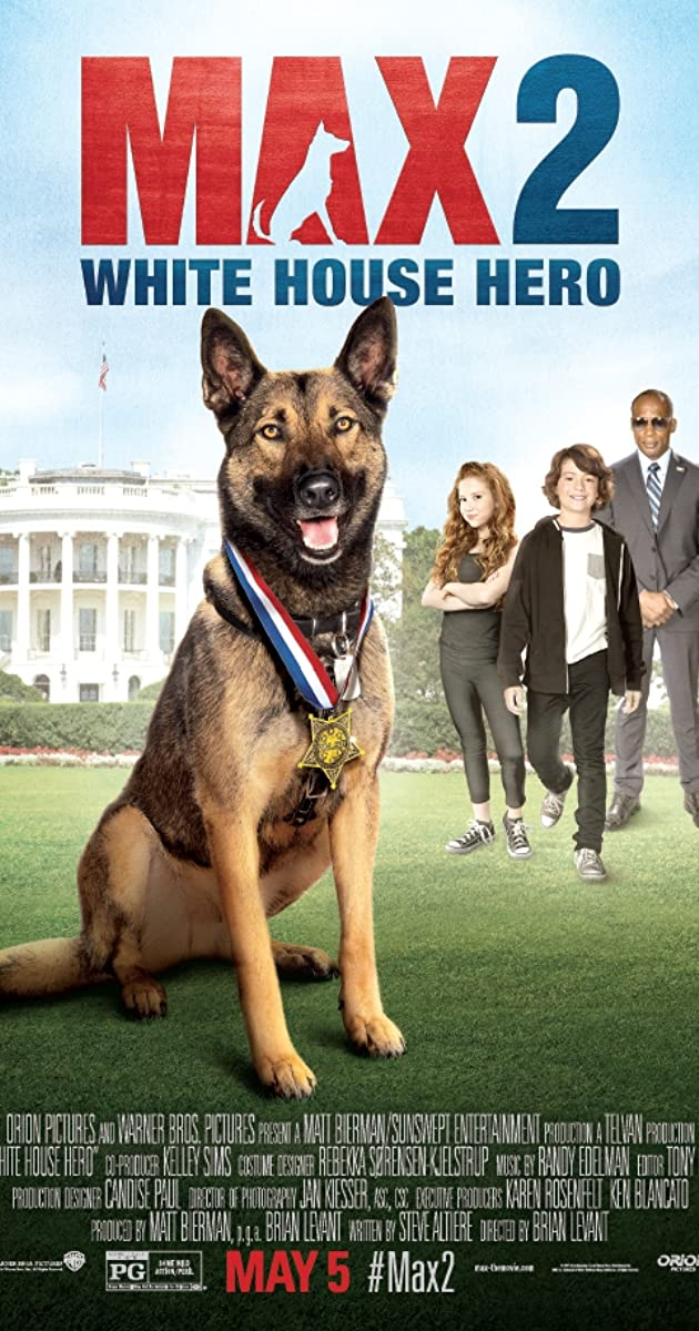 Max 2: White House Hero / Max 2: White House Hero (2017)