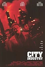 City of Industry (1997) Poster - Movie Forum, Cast, Reviews