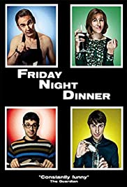 Friday Night Dinner Poster - TV Show Forum, Cast, Reviews