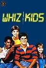 """""""Whiz Kids"""""""