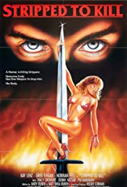 Stripped to Kill (1987) Poster - Movie Forum, Cast, Reviews