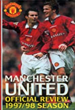 Manchester United: Official Review 1997/98 Season