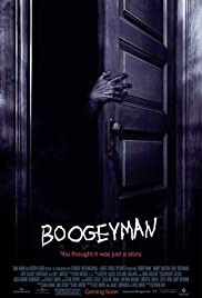 Boogeyman (2005) Poster - Movie Forum, Cast, Reviews