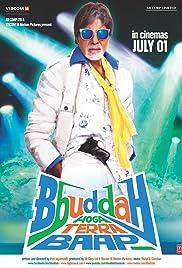 Bbuddah... Hoga Terra Baap Poster