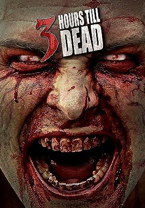 3 Hours till Dead (2016)