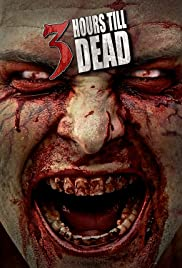 Watch Online 3 Hours till Dead HD Full Movie Free