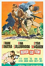 Never So Few (1959) Poster - Movie Forum, Cast, Reviews