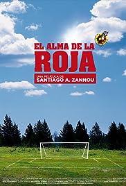 El alma de la Roja (Video 2009) - Documentary.