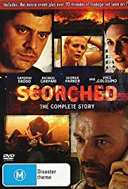 Scorched (2008) Poster - Movie Forum, Cast, Reviews