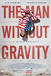 The Man Without Gravity (2019) poster