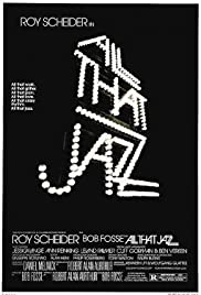 All That Jazz (1979) Poster - Movie Forum, Cast, Reviews