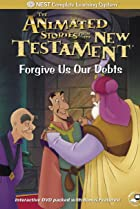 Image of Animated Stories from the New Testament: Forgive Us Our Debts