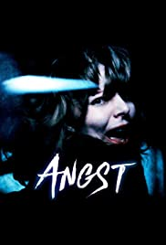 Angst (1983) Poster - Movie Forum, Cast, Reviews