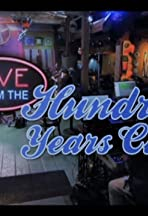 Live from the Hundred Years Café