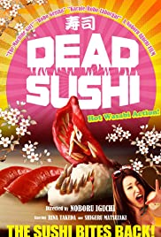 Deddo sushi (2012) Poster - Movie Forum, Cast, Reviews