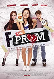 F*&% the Prom (2017) Poster - Movie Forum, Cast, Reviews