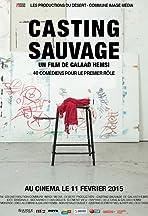 Casting sauvage