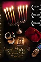 Image of Shayna Maidels: Orthodox Jewish Teenage Girls