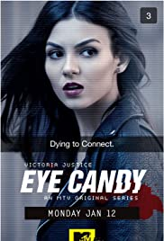 Eye Candy Poster - TV Show Forum, Cast, Reviews