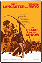 The Flame and the Arrow (1950) Poster - Movie Forum, Cast, Reviews