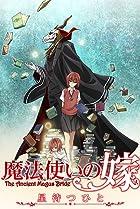 Mahôtsukai no yome: hoshi matsu hito Part 1 Poster