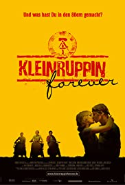 Kleinruppin forever (2004) Poster - Movie Forum, Cast, Reviews