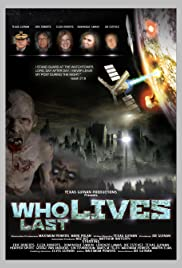 Who Lives Last Poster