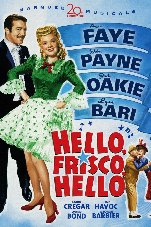 image Hello Frisco, Hello Watch Full Movie Free Online