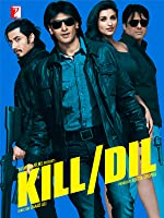 Kill Dil Hindi(2014)