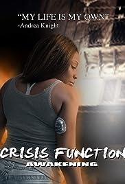 Crisis Function Awakening Poster