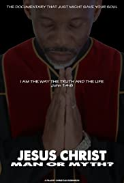Jesus Christ: Man or Myth? Poster