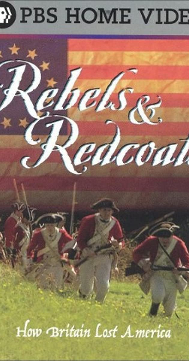 Rebels and Redcoats (TV Mini-Series 2003– ) - IMDb