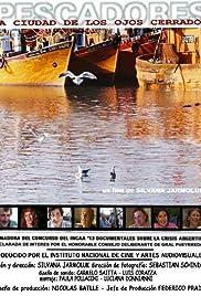 Pescadores: La ciudad de los ojos cerrados Poster