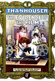 The Evidence of the Film(1913) Poster - Movie Forum, Cast, Reviews