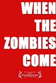 When the Zombies Come Poster