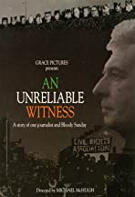 An Unreliable Witness