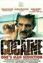 Cocaine: One Man's Seduction