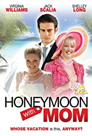 Honeymoon with Mom Poster