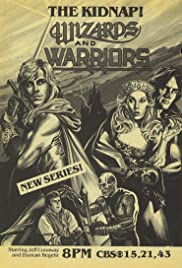 Wizards and Warriors Poster - TV Show Forum, Cast, Reviews